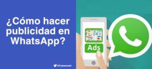 ¿Cómo hacer publicidad en WhatsApp?